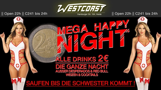 Mega Happy 2€ Night